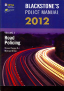 Blackstone s Police Manual Volume 3  Road Policing 2012 PDF