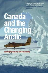 Canada and the Changing Arctic PDF