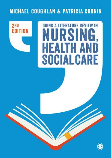 Doing a Literature Review in Nursing  Health and Social Care PDF
