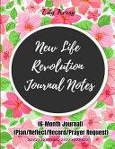 New Life Revolution Journal Notes
