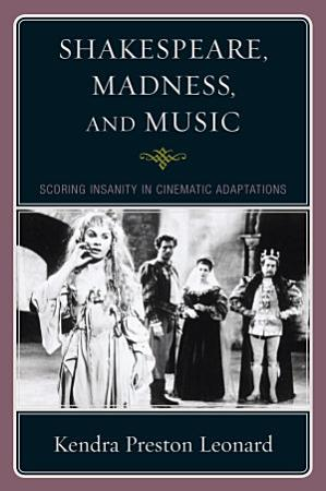Shakespeare  Madness  and Music PDF