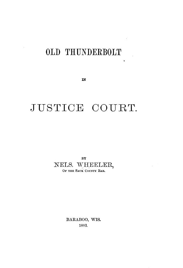 Old Thunderbolt in Justice Court