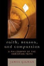 Faith, Reason, and Compassion