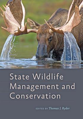 State Wildlife Management and Conservation