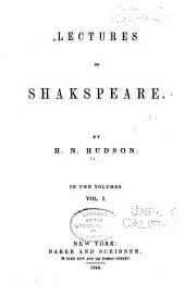 Lectures on Shakespeare: Volume 1