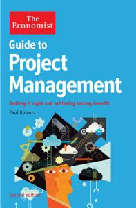 The Economist Guide to Project Management 2nd Edition Book