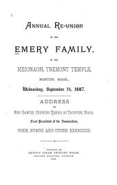Annual Reunion of the Emery Family: In the Meionaon, Tremont Temple, Boston, Mass., Wednesday, September 14, 1887