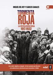 Tormenta roja: La Revolución Rusa 1917-1922
