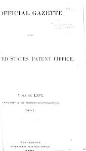 Official Gazette of the United States Patent Office: Volume 66