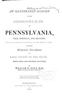 An Illustrated History of the Commonwealth of Pennsylvania PDF