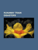 Runaway Train Disasters