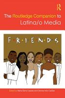 The Routledge Companion to Latina o Media PDF