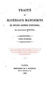 Traité de matériaux manuscrits de divers genres d'histoire: Volume1