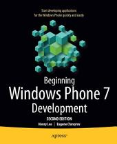 Beginning Windows Phone 7 Development: Edition 2