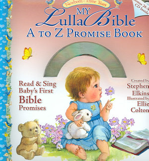 My LullaBible A to Z Promise Book