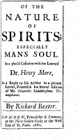 Of the Immortality of Mans Soul  and the nature of it  and other spirits  Two discourses  one in a letter to an unknown doubter  the other in a reply to Dr  Henry Moore s animadversions on a private letter to him  which he published in his second edition of Mr  Joseph Glanvil s Sadducismus Triumphatus  etc PDF