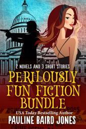 Perilously Fun Fiction: A bundle