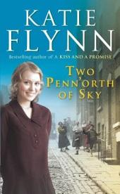 Two Penn'orth Of Sky