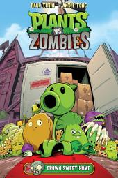 Plants vs. Zombies Volume 4: Grown Sweet Home: Part 2