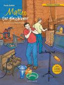 Matteo the Glassblower