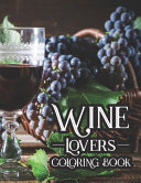 Wine Lovers Coloring Book