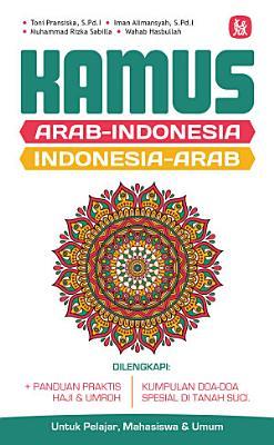 Kamus Arab Indonesia Indonesia Arab   Panduan Praktis Haji   Umroh PDF