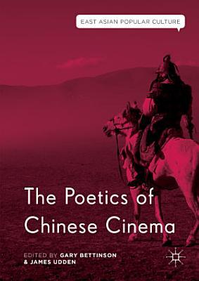 The Poetics of Chinese Cinema PDF