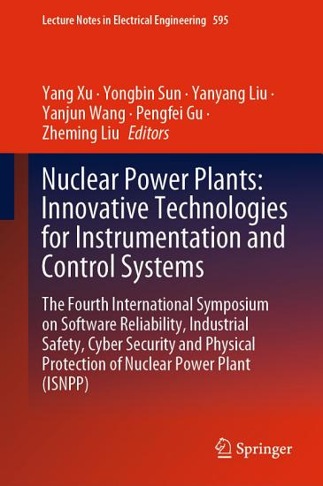 Nuclear Power Plants  Innovative Technologies for Instrumentation and Control Systems PDF