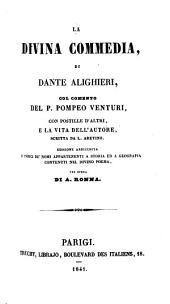 La divina commedia, col com. del p. P. Venturi, ed. per opera di A. Ronna