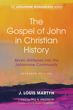 The Gospel of John in Christian History   Expanded Edition  PDF
