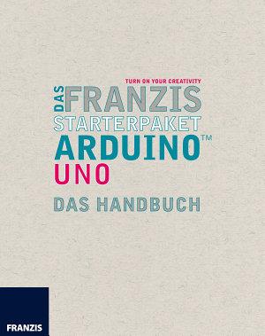 Das Franzis Starterpaket Arduino Uno PDF