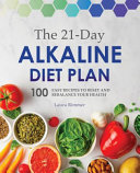 The 21 Day Alkaline Diet Plan