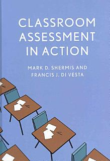 Classroom Assessment in Action Book