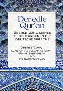 Der edle Qur an     bersetzung seiner Bedeutungen in die deutsche Sprache PDF