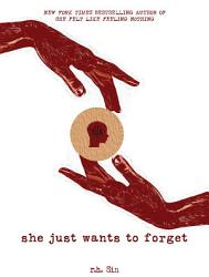 She Just Wants To Forget Book PDF