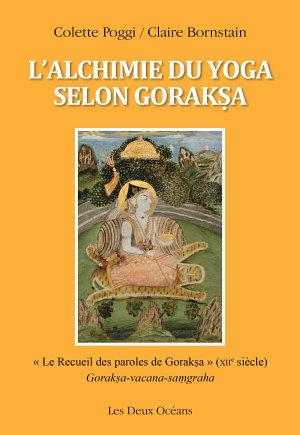 L alchimie du yoga selon Goraksa PDF