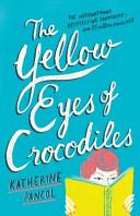 The Yellow Eyes of Crocodiles PDF