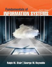 Fundamentals of Information Systems: Edition 8
