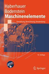 Maschinenelemente: Gestaltung, Berechnung, Anwendung, Ausgabe 16