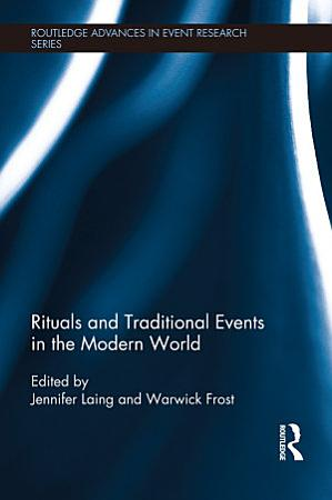 Rituals and Traditional Events in the Modern World PDF