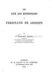 The Life and Enterprises of Ferdinand de Lesseps