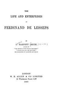 The Life and Enterprises of Ferdinand de Lesseps PDF