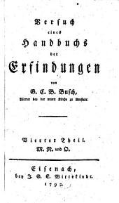Versuch eines Handbuchs der Erfindungen: M, N und O, Band 4