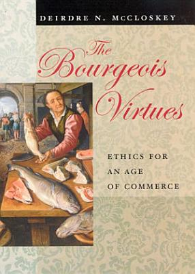 The Bourgeois Virtues