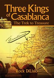 Three Kings Of Casablanca Book PDF