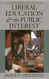 Liberal Education and the Public Interest