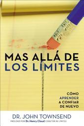 Más allá de los límites: Cómo aprender a confiar de nuevo
