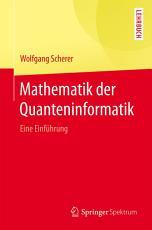 Mathematik der Quanteninformatik PDF