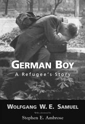 German Boy: A Refugee's Story