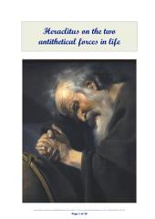 Heraclitus on the two antithetical forces in life: Interdependent and mutually convertible aspects of One Cause